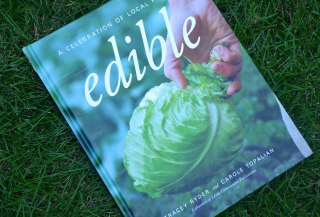 Cookbook: Edible, A Celebration of Local Foods